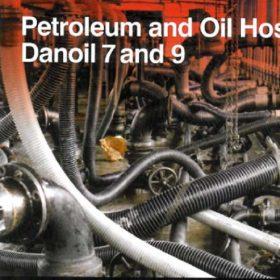 Ống mền dẫn xăng dầu DANOIL 7 & DANOIL 9